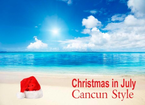 Christmas in July Cancun Style copy