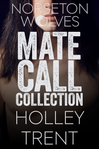 Norseton Wolves Mate Call Collection by Holley Trent